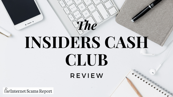 Insiders Cash Club Review – Another $5000 Insiders Scam Exposed!