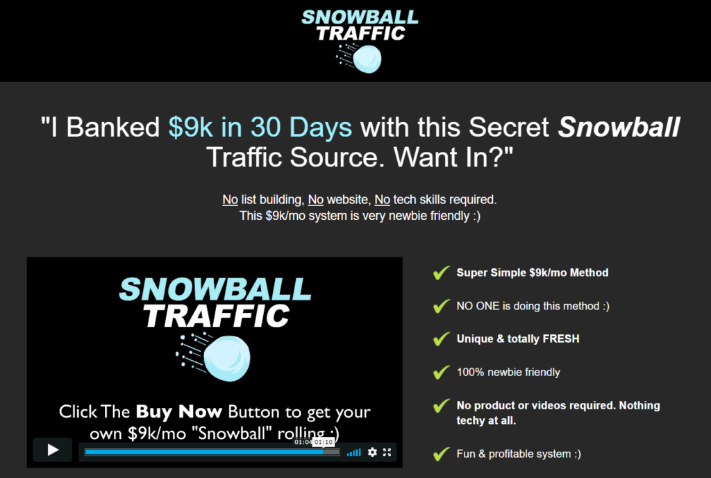 Snowball Traffic Review - Easy $9000 After 30 Days or A Scam?
