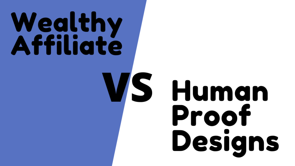 Wealth Affiliate Vs Human Proof Designs