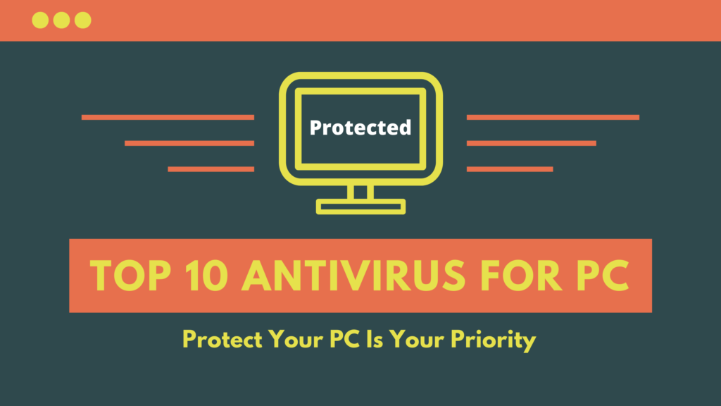 Top 10 Antivirus Software for PC